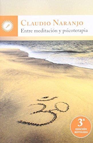 Entre meditación y psicoterapia (Psicologia (la Llave))