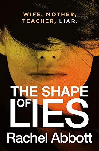 The Shape of Lies: New from the queen of psychological thrillers (English Edition) par Black Dot Publishing Ltd