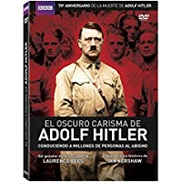 El Oscuro Carisma De Adolf Hitler