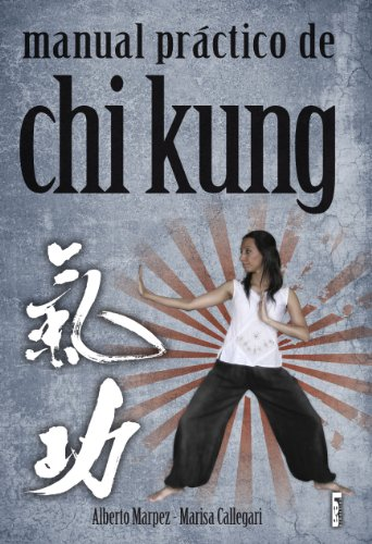 Portada del libro Manual práctico de Chi Kung (Alternativa / Alternative)