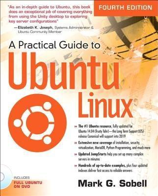 By Sobell, Mark G. ( Author ) [ A Practical Guide to Ubuntu Linux (Revised) By Dec-2014 Paperback