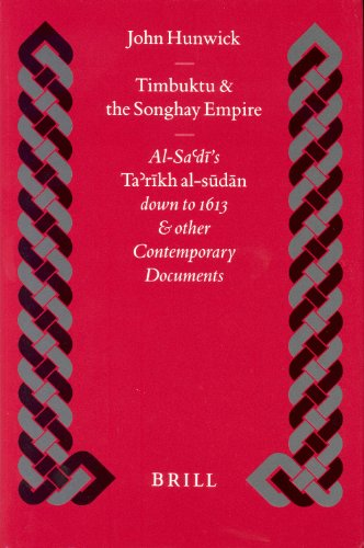 timbuktu-and-the-songhay-empire-al-sadis-tarikh-al-sudan-down-to-1613-and-other-contemporary-documen