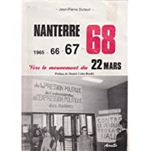 Nanterre 1965 66 67 68 Vers le mouvement du 22 mars Préface de Daniel Cohn-Bendit