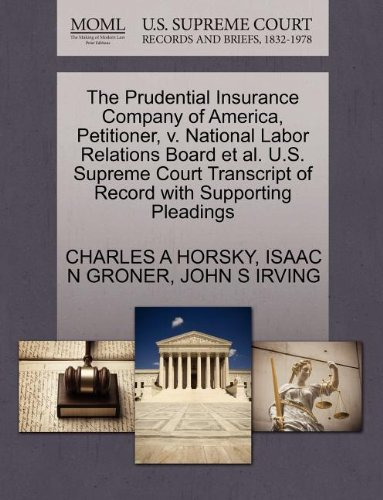 the-prudential-insurance-company-of-america-petitioner-v-national-labor-relations-board-et-al-us-sup