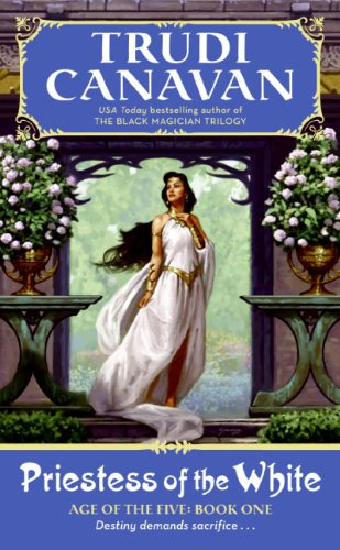 Priestess of the White: Age of the Five Gods Trilogy Book 1, The (Age of the Five Trilogy)