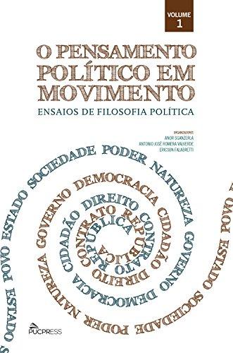 o-pensamento-politico-em-movimento-ensaios-de-filosofia-politica-colecao-o-pensamento-politico-em-mo
