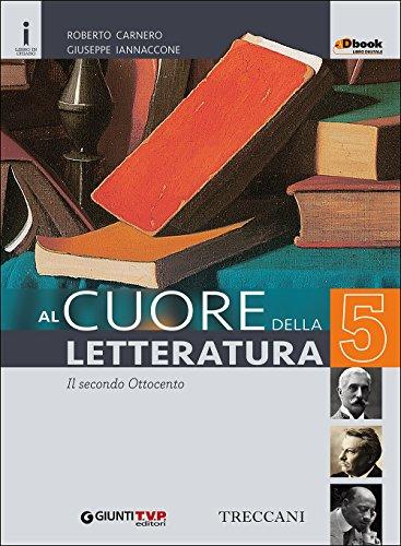Cuore della letteratura. Con e-book. Con espansione online. Per le Scuole superiori: 5
