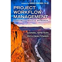 Project Workflow Management: A Business Process Approach