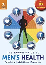 The Rough Guide to Men's Health (2nd edition) (Rough Guide to...)