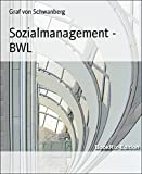 Sozialmanagement - BWL: Lösungen für das Fernstudium