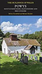 Powys (Pevsner Architectural Guides) (Pevsner Architectural Guides: Buildings of Wales)
