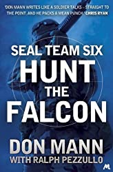 SEAL Team Six Book 3: Hunt the Falcon (Seal Team Six 3)
