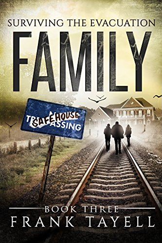 Surviving The Evacuation, Book 3: Family (English Edition) por Frank Tayell