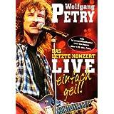 Wolfgang Petry - Das letzte Konzert, Live: Einfach Geil!