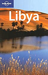 Libya (Lonely Planet Country Guides) by Anthony Ham (2007-08-01)
