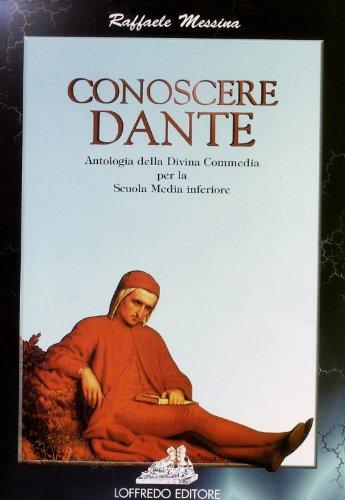 Conoscere Dante. Per la Scuola media