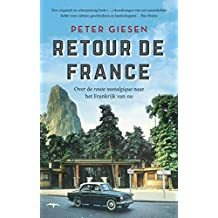 Retour de France (Dutch Edition)