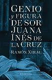 Genio y figura de sor Juana Inés de la Cruz (Edición especial)
