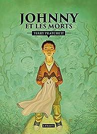 Le sauveur de l'humanité, c'est toi !, tome 2 : Johnny et les morts par Terry Pratchett