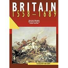 Flagship History – Britain 1558–1689