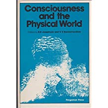 Consciousness and the Physical World