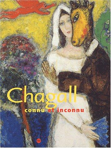 Chagall : Connu et inconnu