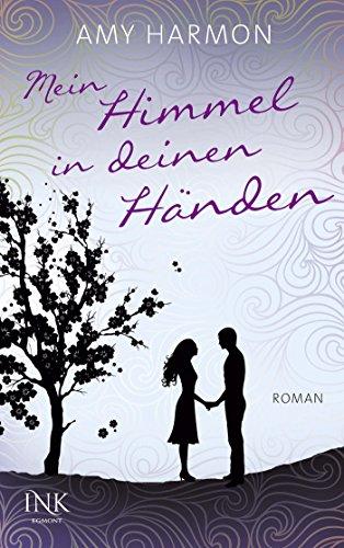 Buchseite und Rezensionen zu 'Mein Himmel in deinen Händen' von Amy Harmon