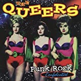 Songtexte von The Queers - Punk Rock Confidential