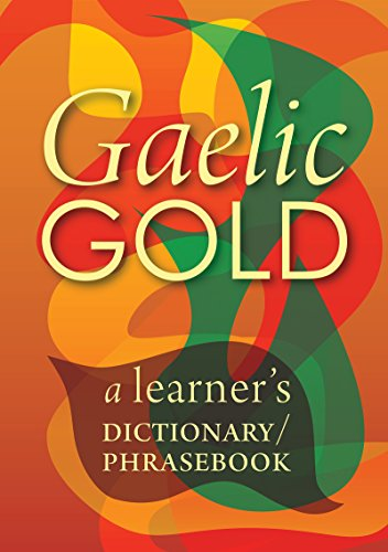 gaelic-gold-a-learners-dictionary-phrasebook-english-edition