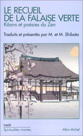 Le Recueil de la falaise verte : Kôans et poésies du zen