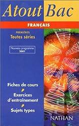 Français 1ères Toutes séries. : Programme 2001 (Atouts Bac)