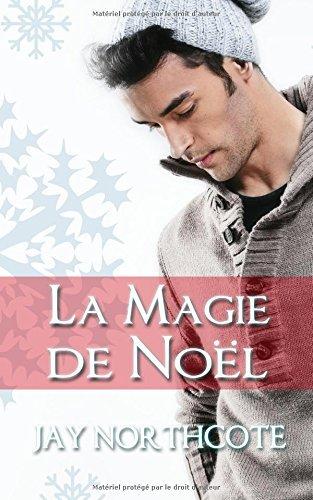 La Magie de Noel by Jay Northcote (2015-12-17)