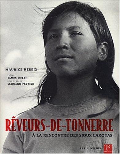 Reveurs-de-Tonnerre (Collections Litterature) par James Welch