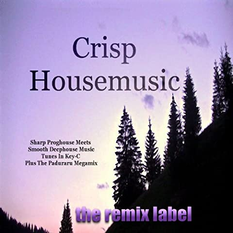 Crisp Housemusic (Various Artists Proghouse Meets Dubacid Deephouse Music Megamix)