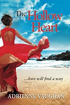 The Hollow Heart: Love will find a way (The Heartfelt Series Book 1) by [Vaughan, Adrienne]
