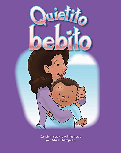 Quietito Bebito (Hush, Little Baby) Lap Book (Spanish Version) (Las Familias (Families)) (Literacy, Language, and Learning) por Chad Thompson