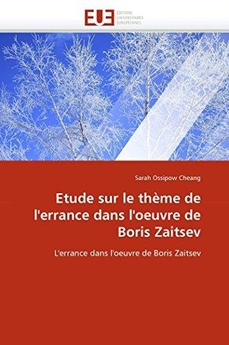 Etude sur le thème de l''errance dans l''oeuvre de boris zaitsev