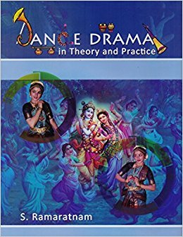 Dance Drama in Theory and Practice: 1 por S. Ramaratnam