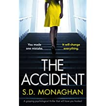 The Accident: A gripping psychological thriller that will have you hooked (English Edition)