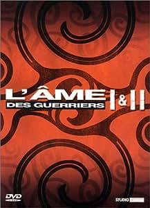 L'Ame des guerriers I & II - Coffret 2 DVD