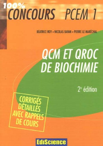 QCM et QROC de Biochimie : Avec corrigés détaillés