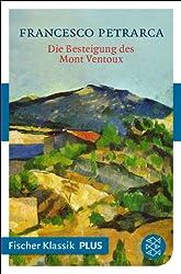 Die Besteigung des Mont Ventoux und andere Briefe: Fischer Klassik PLUS