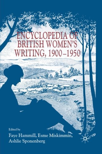 Encyclopedia of British Women's Writing 1900-1950