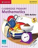 Cover of: Cambridge Primary Mathematics Skills Builder 5   Mary Wood