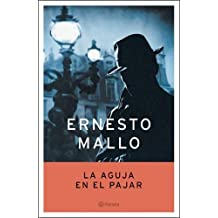La Aguja En El Pajar (Autores Espa~noles E Iberoamericanos)