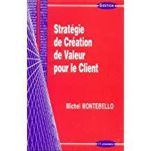 Stratégie de création de valeur pour le client