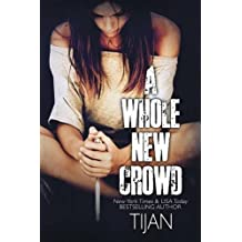A Whole New Crowd by Tijan (2016-05-16)