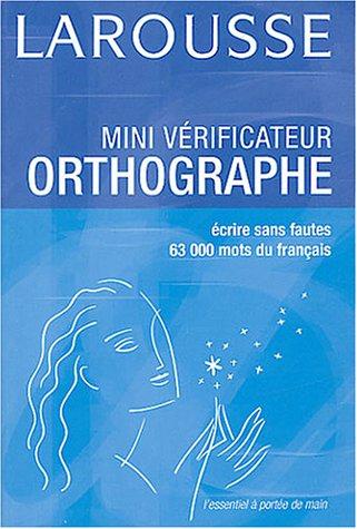 Mini-vérificateur d'orthographe 2004 par Larousse