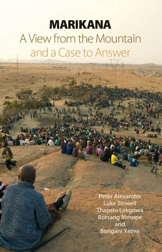 Marikana: A View from the Mountain and a Case to Answer (English Edition)