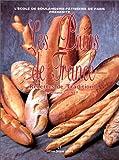 Les pains de France - Recettes de tradition